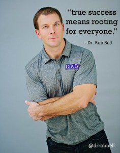 Dr. Rob Bell true success is
