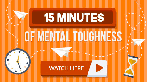15 minutes of build mental toughness