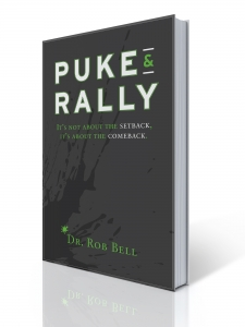 PUKE & RALLY: It's anout about the setback, it's about the comeback